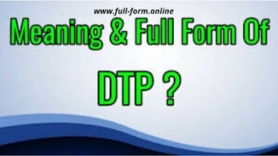 What does DTP stands for in computer