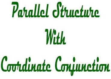 Parallel Structure Dengan Konjungsi Koordinatif | Parallelism