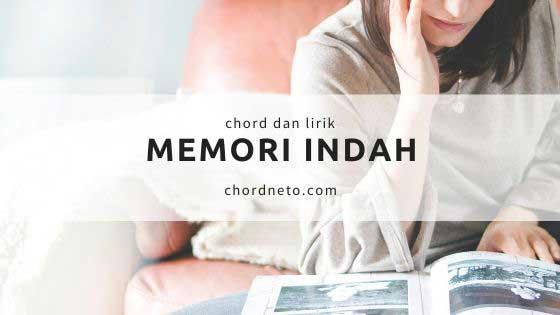 MEMORI INDAH Chord Gitar - Lely Tanjung