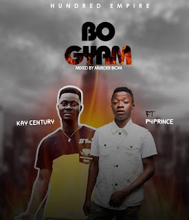 Kay Century - Bogyam Ft. P4Prince (Mixed By Murder Biom)