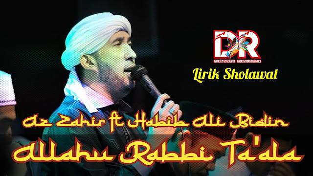 sholawat Allahu robbi robbi ta'ala habib zainal abidin