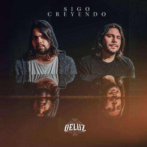 Deluz – Sigo Creyendo 2021 (Exclusivo WC)