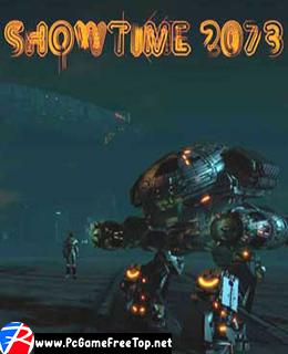 SHOWTIME 2073