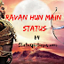 RAVAN RAVAN HOON MAIN QUOTES, STATUS, SHAYARI, POETRY & THOUGHTS IMAGES FOR WHATSAAP AND FACEBOOK | Statuspictures.com