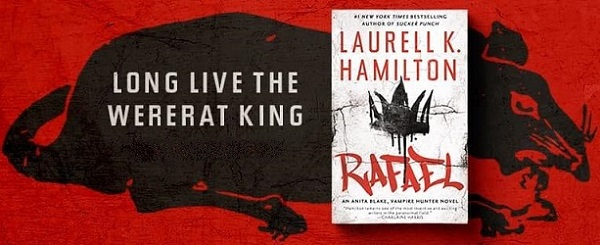 Long live the wererat king. Rafael by Laurell K. Hamilton.