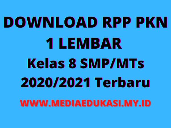 RPP PKN 1 Lembar Kelas 8 semester 1 SMPMTs K13 Revisi 2020