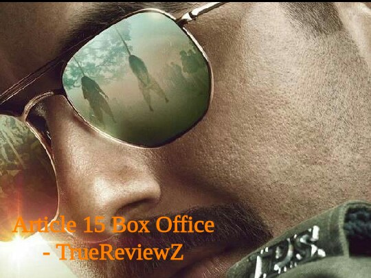 Article 15 Box Office Collection | Day Wise | India | Worldwide | Article 15 Box Office