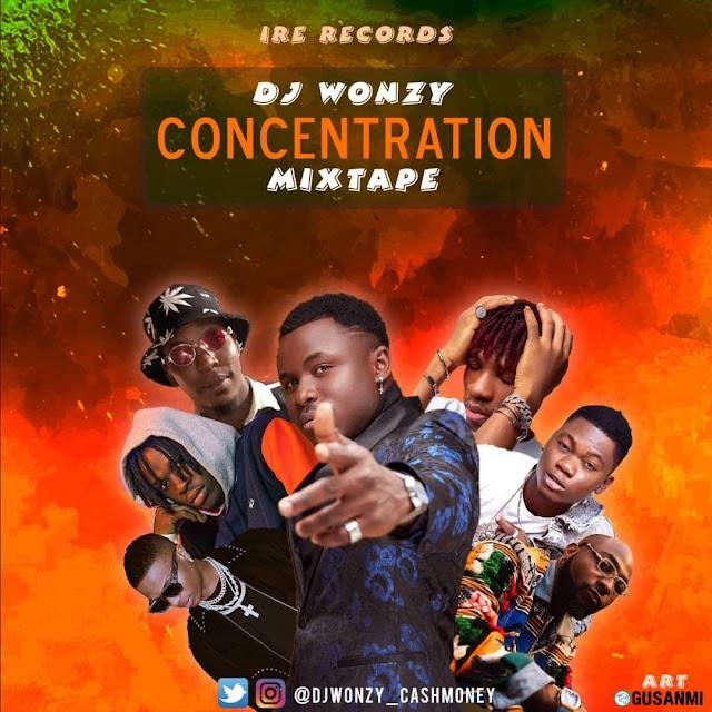 [BangHitz] MIXTAPE: DJ Wonzy - Concentration Mixtape