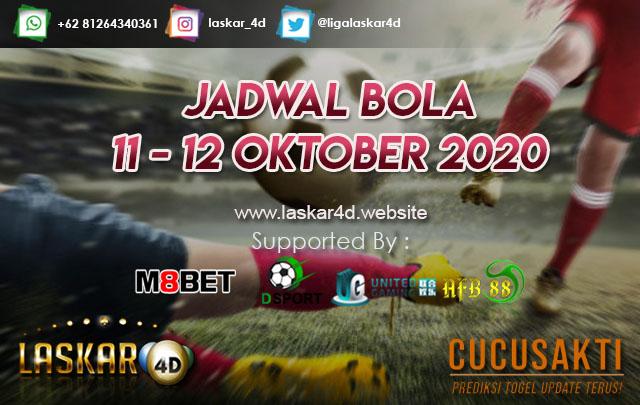 JADWAL BOLA JITU TANGGAL 11 – 12 OKTOBER 2020