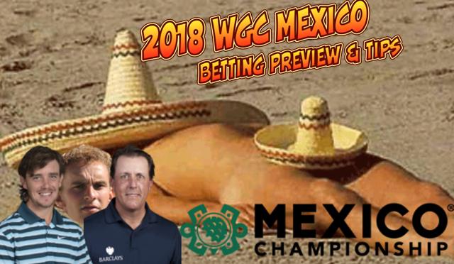 2018-WGC-Mexico-Betting-Tips