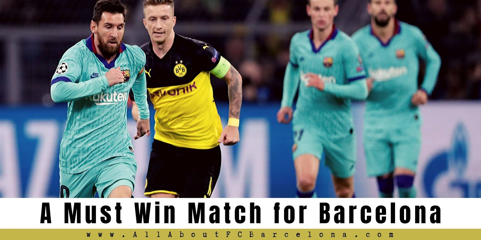 All Eyes are on Messi as Barcelona faces Dortmund in a Must-win match