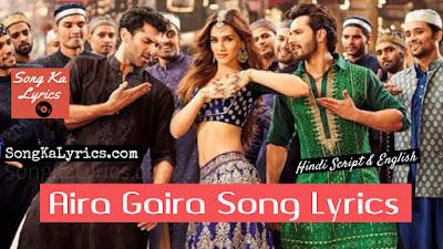 aira-gaira-lyrics-kalank-kriti-sanon-varun-dhawan