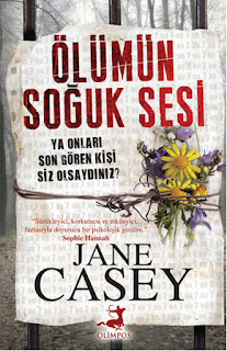 Ölümün Soğuk Sesi - Jane Casey