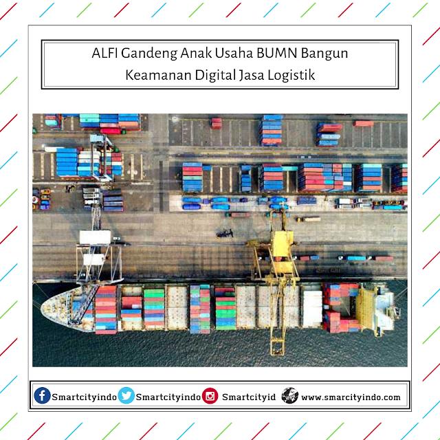 ALFI Gandeng Anak Usaha BUMN Bangun Keamanan Digital Jasa Logistik