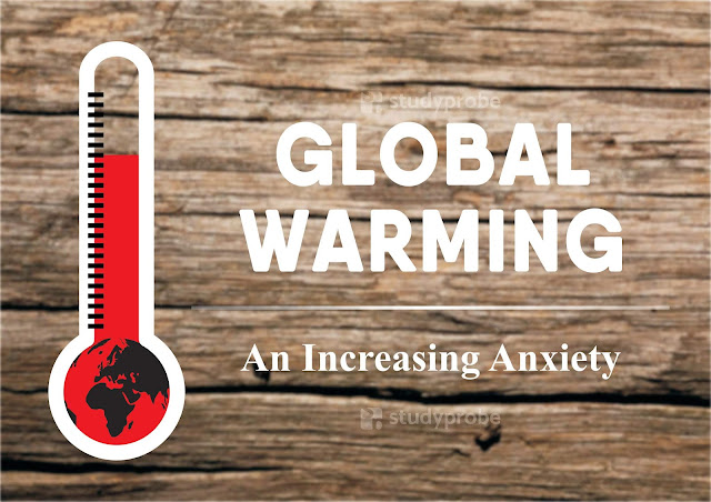 Global Warming : Causes, Effects, Consequences and Mitigation