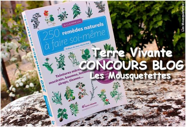 Concours Blog beauté Les Mousquetettes© - Terre Vivante - 250 remèdes naturels à faire soi-même