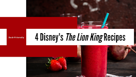 4 Dad-Friendly The Lion King Recipes!