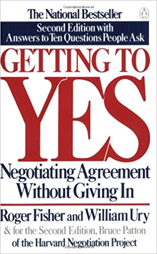 Getting to YES Negotiating an agreement without giving in 2nd   edition By Roger Fisher and William Ury