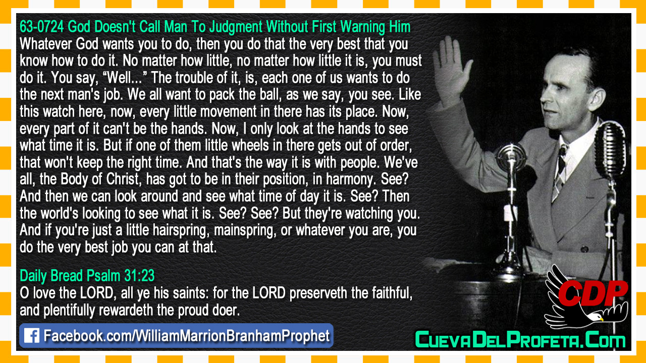 For the LORD preserveth the faithful - William Marrion Branham