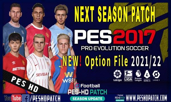 PES 2017 Next Season Patch 2022 New Option file Augest 2021