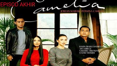 Tonton Drama Camelia Episod 15 (Akhir)