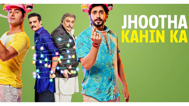 Jhootha Kahin Ka (2019) Hindi Movie