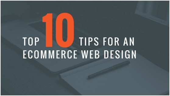 10 Tips for an Effective eCommerce Web Design to Generate Leads