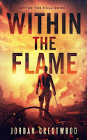 Within the Flame - After the Fall (Jordan Crestwood)