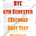 "BTC 4th Semester "" Unit Test "" Papers For Practice. (Part - 2)"