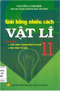 Giải Bằng Nhiều Cách Vật Lý 11 - Nguyễn Cảnh Hòe