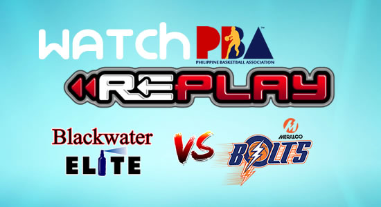 Video List: Meralco vs Blackwater game replay December 22, 2017 PBA Philippine Cup