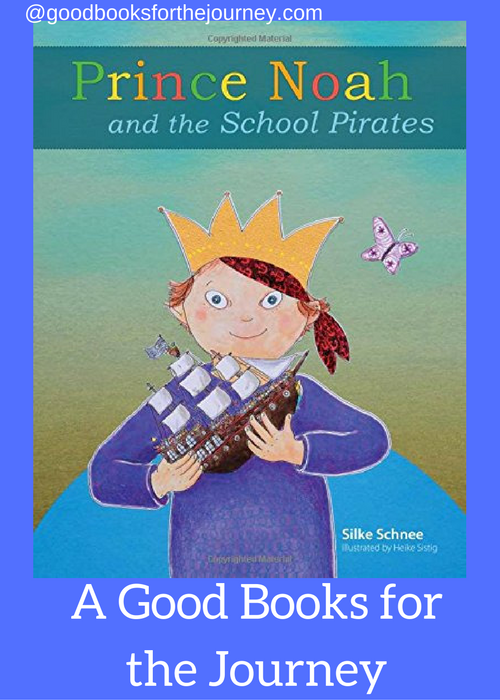 Review of Prince Noah and the School Pirates