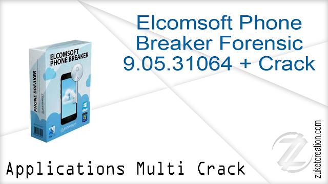Elcomsoft Phone Breaker Forensic 9.05.31064 + Crack
