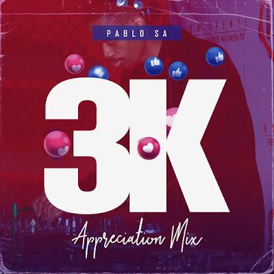 PabloSA - 3K Appreciation