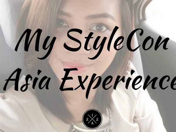 My StyleCon Asia Manila Experience
