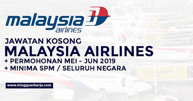 Malaysia Airlines Buka Jawatan Kosong Minima Spm Permohonan Mei Jun 2019 Mingguan Kerja