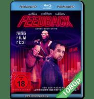 FEEDBACK (2019) 1080P HD MKV ESPAÑOL LATINO