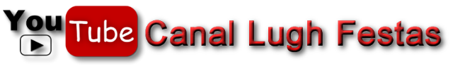Canal Youtube-lugh-festas