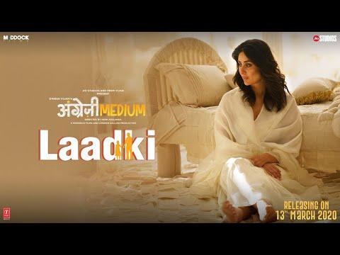 Laadki Lyrics – Angrezi Medium