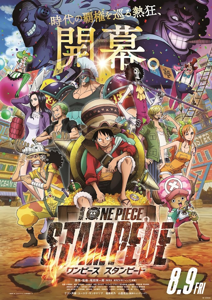 Sinopsis Movie One Piece Stampede Yang tayang Pada 18 September 2019 di Indonesia!