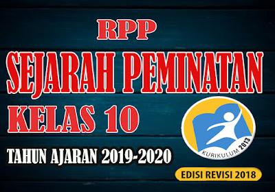 RPP SEJARAH PEMINATAN TERBARU KELAS 10 Kurikulum 2013 Revisi 2018