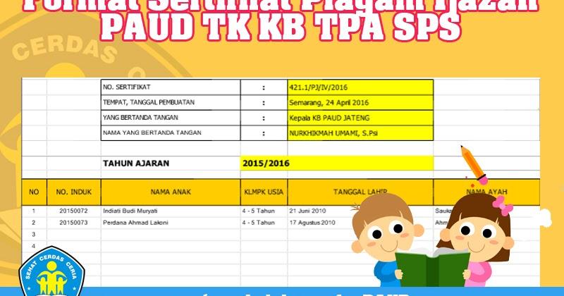 Format Sertifikat Piagam Ijazah Paud Tk Kb Tpa Operator Sekolah