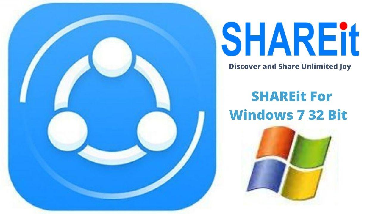 Download SHAREit For Windows 7 32 Bit Latest Version