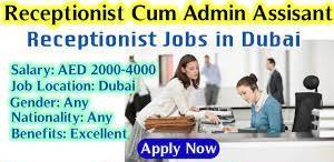 Receptionist cum Admin assistant Recruitment in Dubai | Salary AED 3501-4000