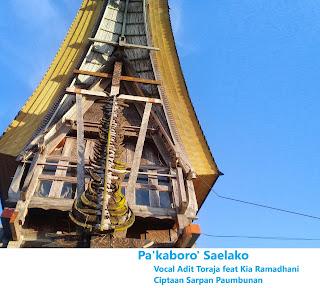 Lirik Lagu Pa'kaboro' Saelako - Adit Toraja Ft Kia Ramadhani