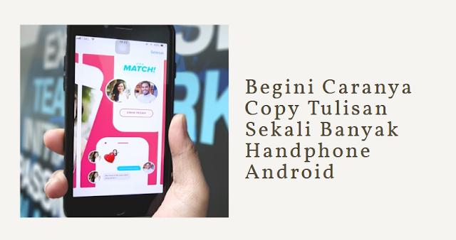 cara copy tulisan di android