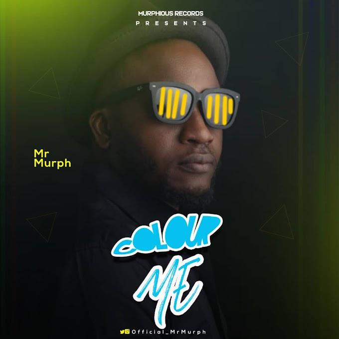 [MUSIC] Mr Murph – Colour Me