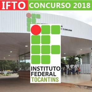 Concurso IFTO 2018 - Instituto Federal do Tocantins