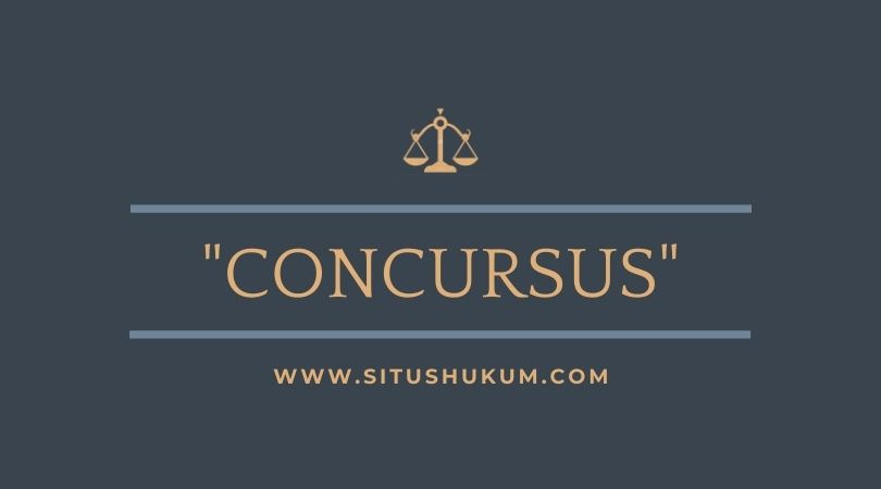 Perbarengan Tindak Pidana (Concursus)