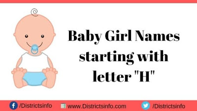 """Baby Girl Names starting with the letter """"H"""""""